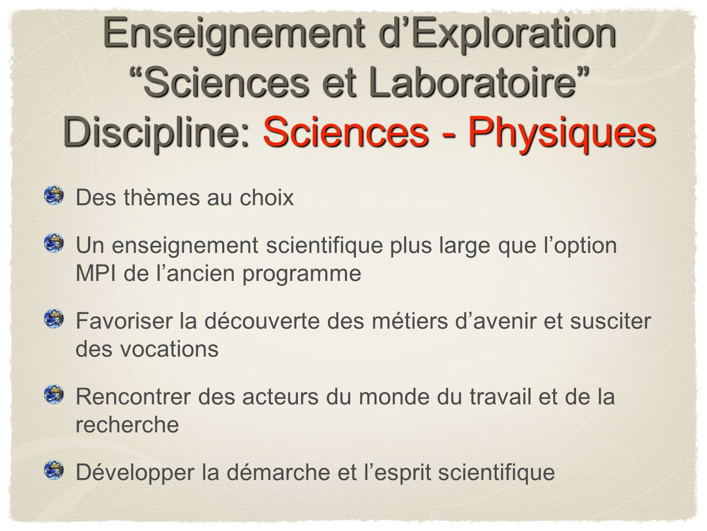 Enseignement d'Exploration Sciences et Laboratoire Discipline: Sciences - Physiques