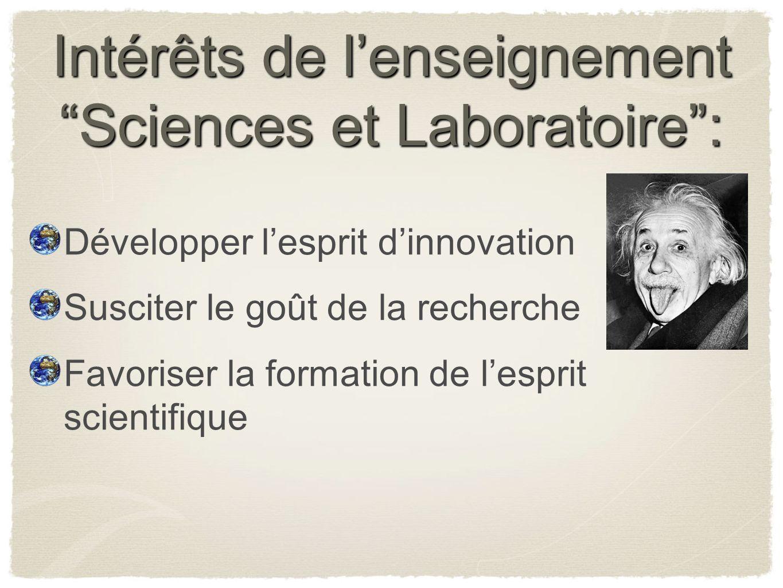 Intérêts de l'enseignement Sciences et Laboratoire :