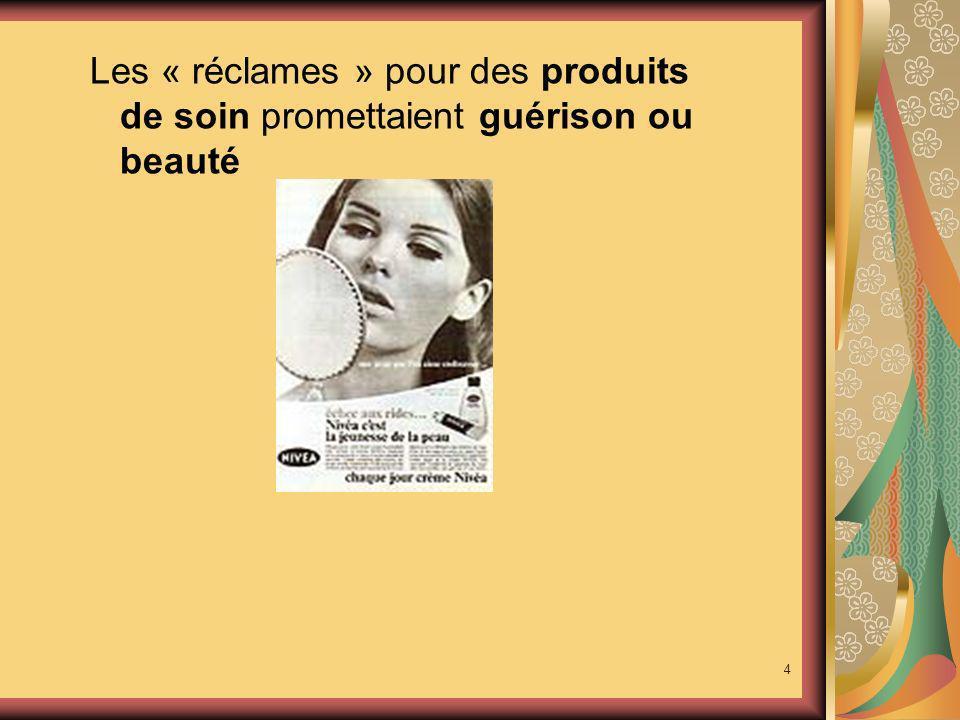 Les « réclames » pour des produits de soin promettaient guérison ou beauté