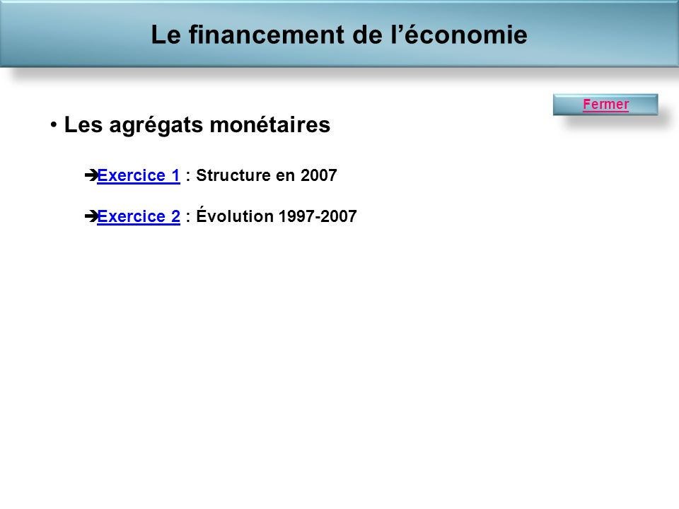 Le financement de l'économie