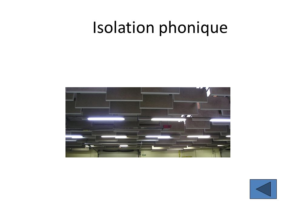 Isolation phonique