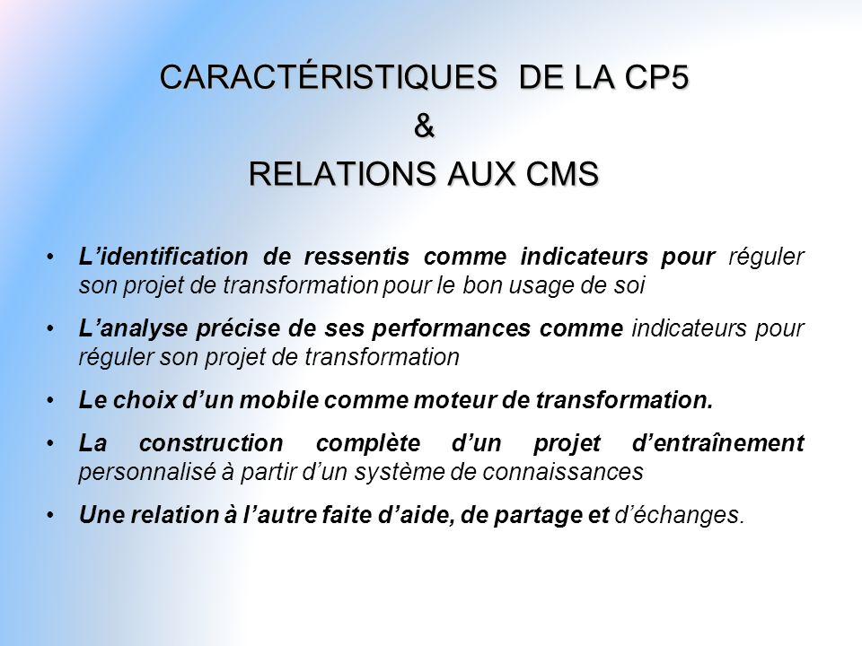 CARACTÉRISTIQUES DE LA CP5
