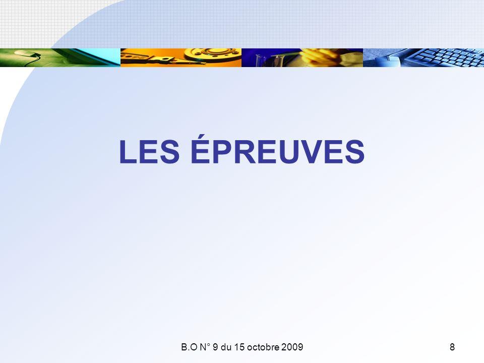 LES ÉPREUVES B.O N° 9 du 15 octobre 2009