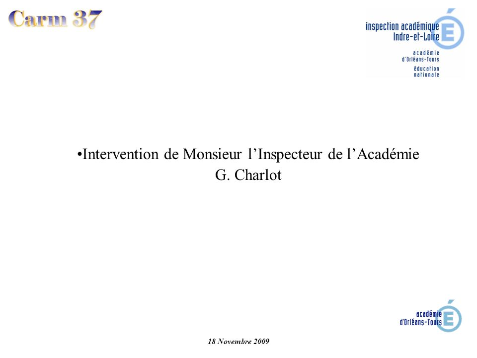Intervention de Monsieur l'Inspecteur de l'Académie