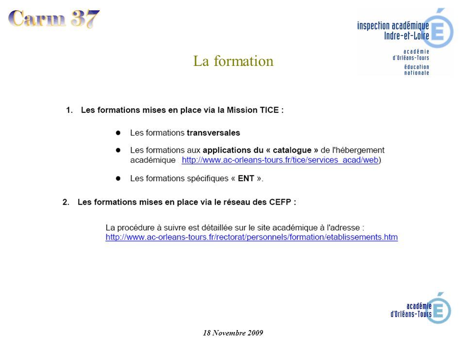 La formation 18 Novembre 2009