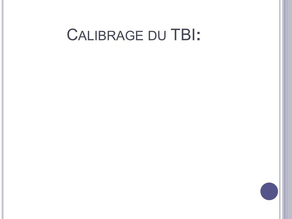 Calibrage du TBI: