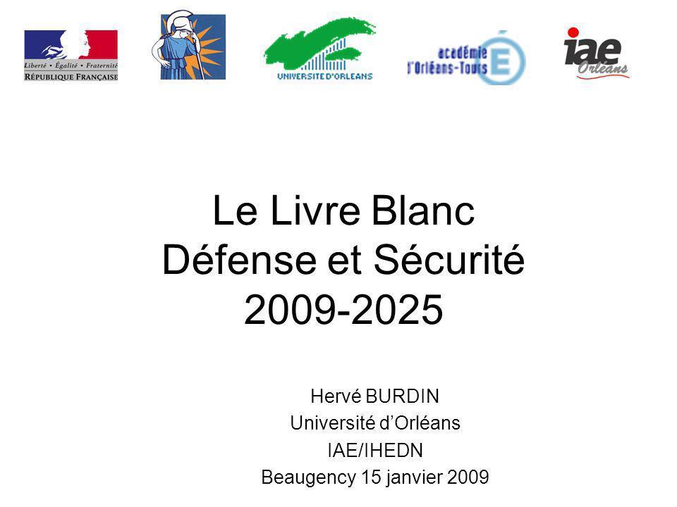 Le Livre Blanc Défense et Sécurité 2009-2025
