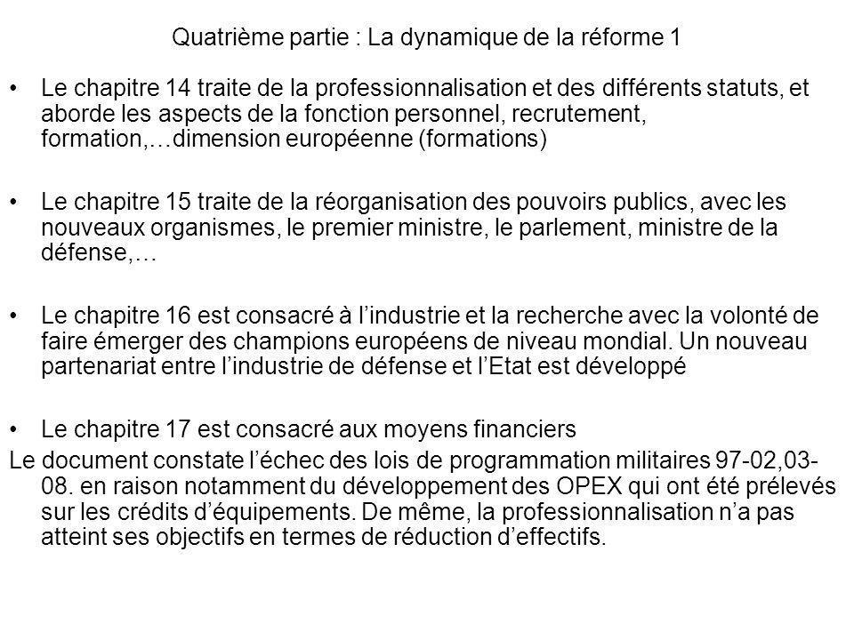 Quatrième partie : La dynamique de la réforme 1