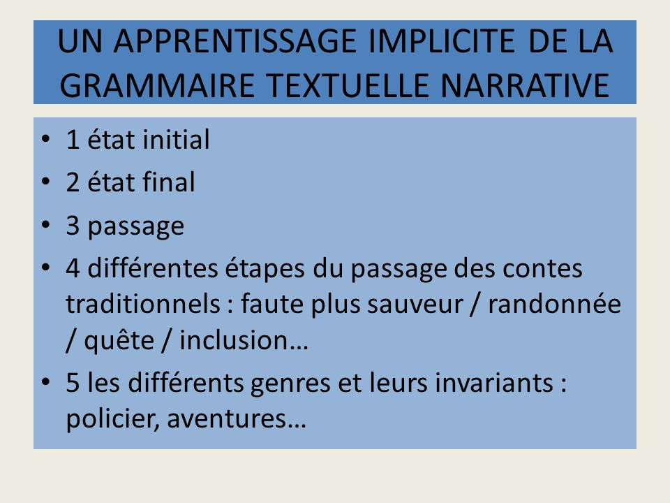 UN APPRENTISSAGE IMPLICITE DE LA GRAMMAIRE TEXTUELLE NARRATIVE