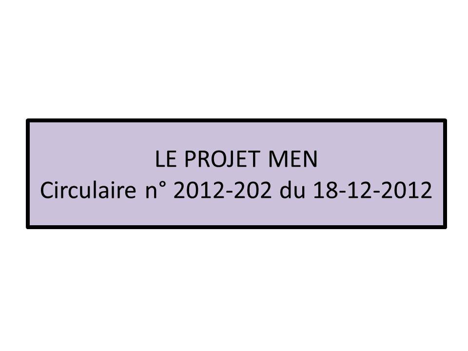 LE PROJET MEN Circulaire n° 2012-202 du 18-12-2012