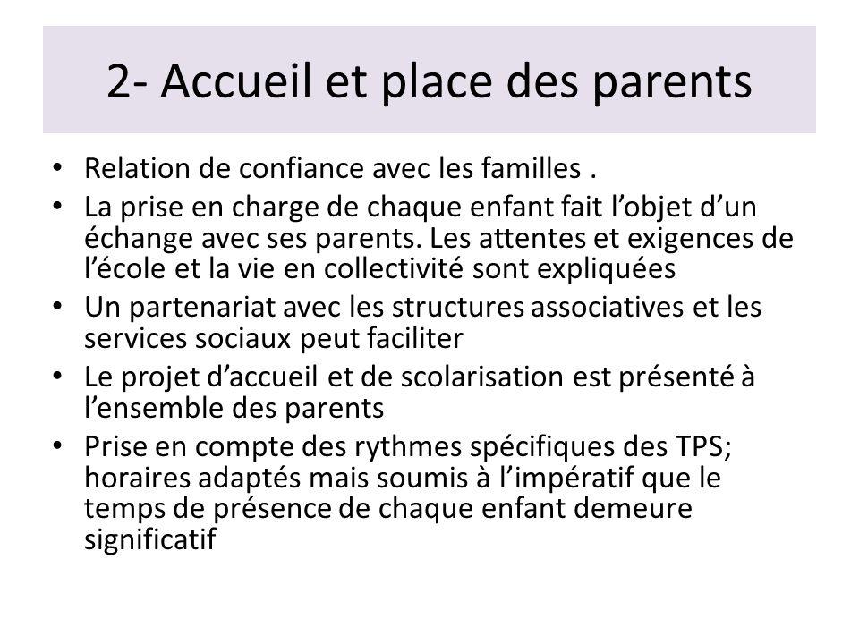 2- Accueil et place des parents