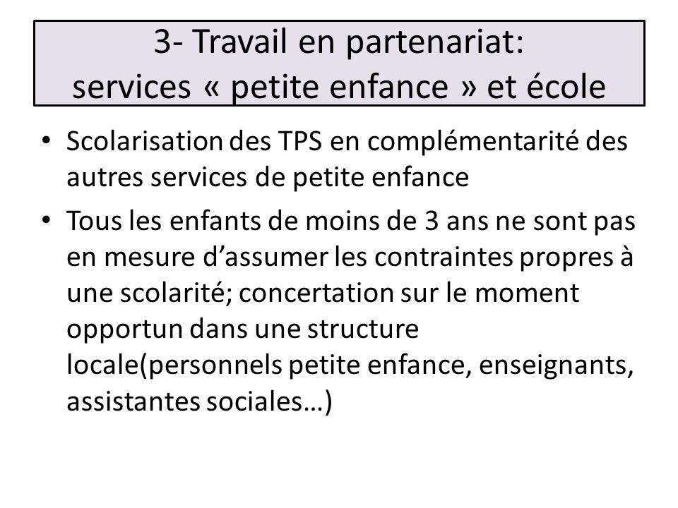 3- Travail en partenariat: services « petite enfance » et école