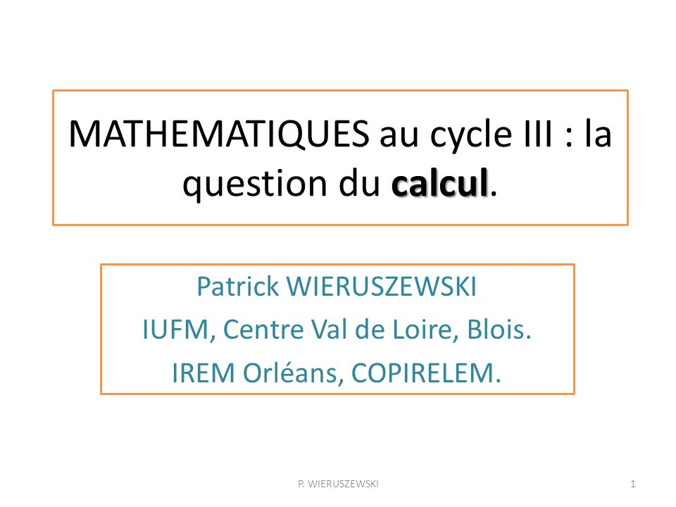 MATHEMATIQUES au cycle III : la question du calcul.