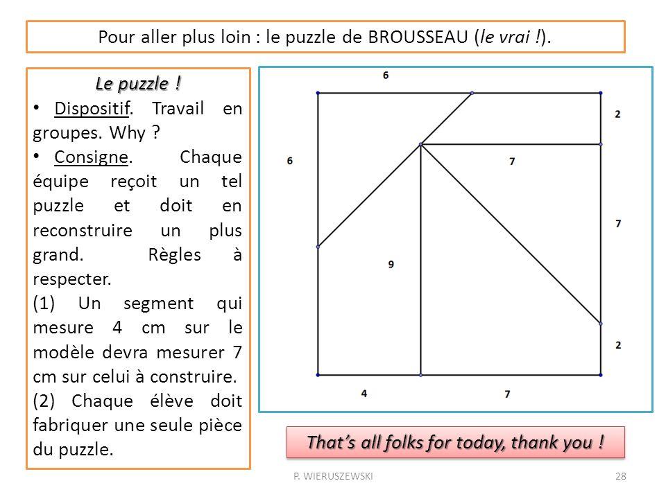 Pour aller plus loin : le puzzle de BROUSSEAU (le vrai !).