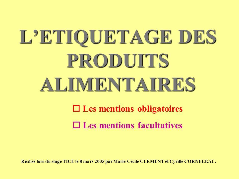 L'ETIQUETAGE DES PRODUITS ALIMENTAIRES