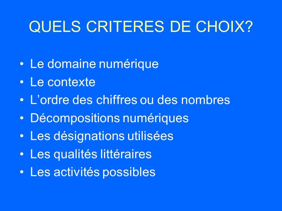 QUELS CRITERES DE CHOIX