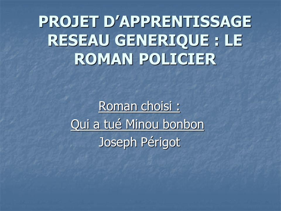 PROJET D'APPRENTISSAGE RESEAU GENERIQUE : LE ROMAN POLICIER