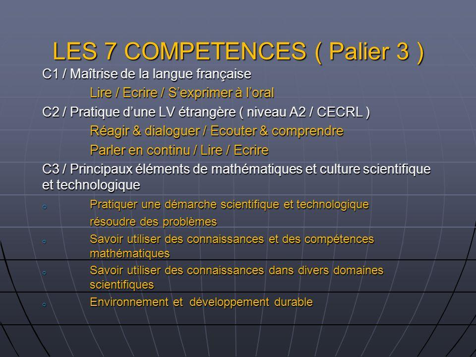 LES 7 COMPETENCES ( Palier 3 )