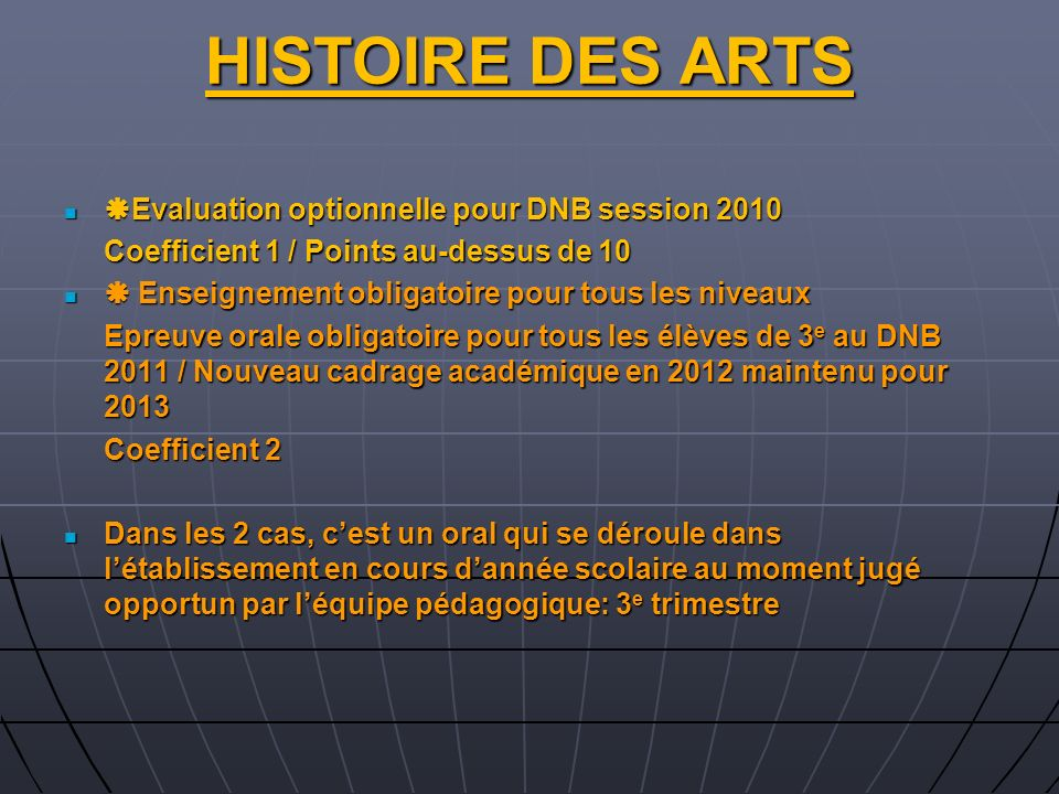 HISTOIRE DES ARTS Evaluation optionnelle pour DNB session 2010