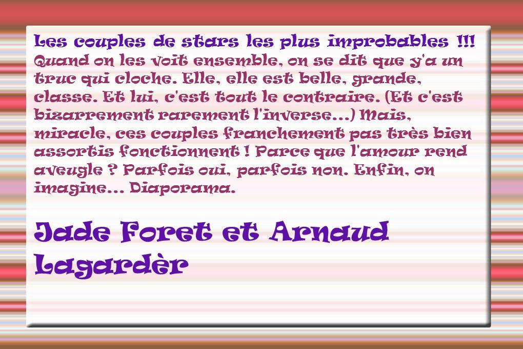 Jade Foret et Arnaud Lagardèr