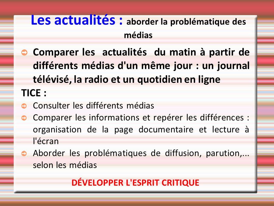 Les actualités : aborder la problématique des médias