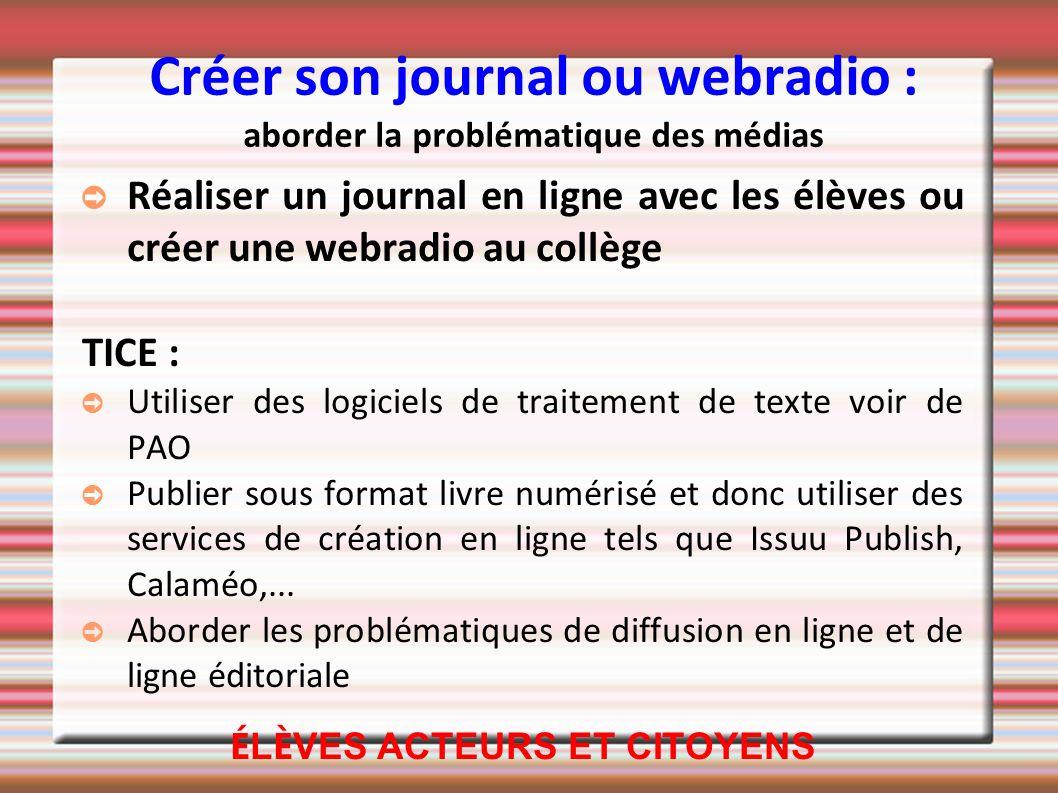 Créer son journal ou webradio : aborder la problématique des médias