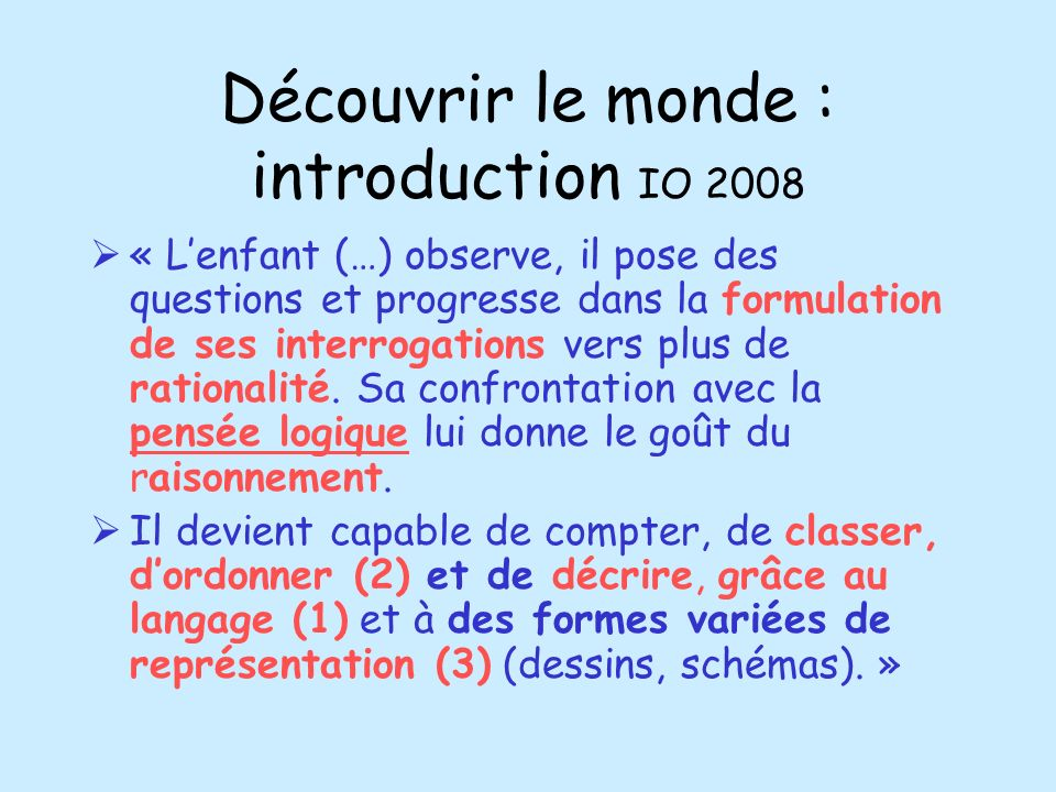 Découvrir le monde : introduction IO 2008