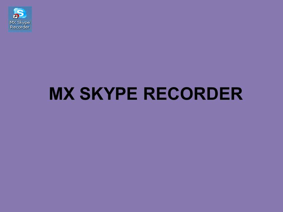 MX SKYPE RECORDER