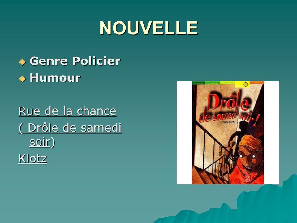 NOUVELLE Genre Policier Humour Rue de la chance