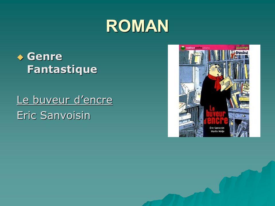 ROMAN Genre Fantastique Le buveur d'encre Eric Sanvoisin