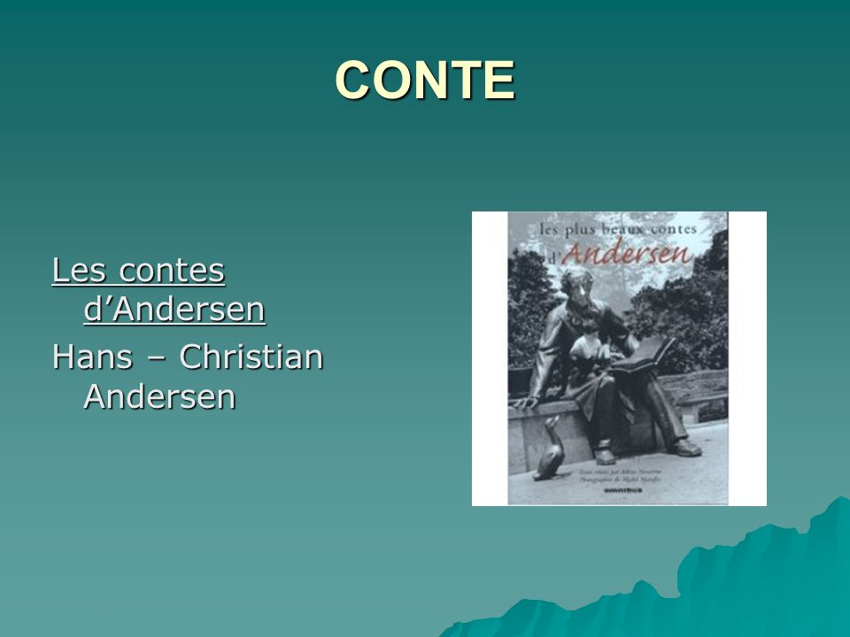 CONTE Les contes d'Andersen Hans – Christian Andersen