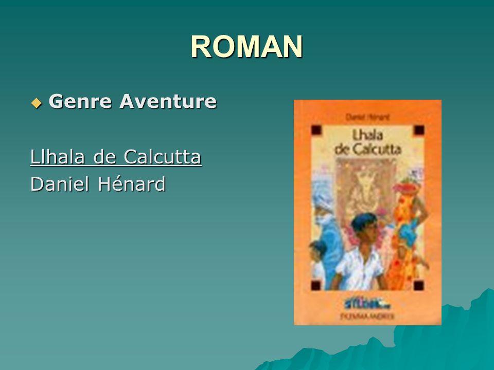 ROMAN Genre Aventure Llhala de Calcutta Daniel Hénard