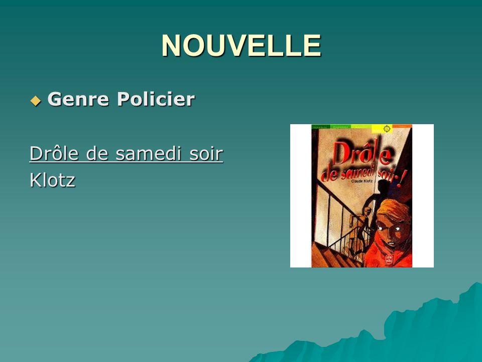 NOUVELLE Genre Policier Drôle de samedi soir Klotz