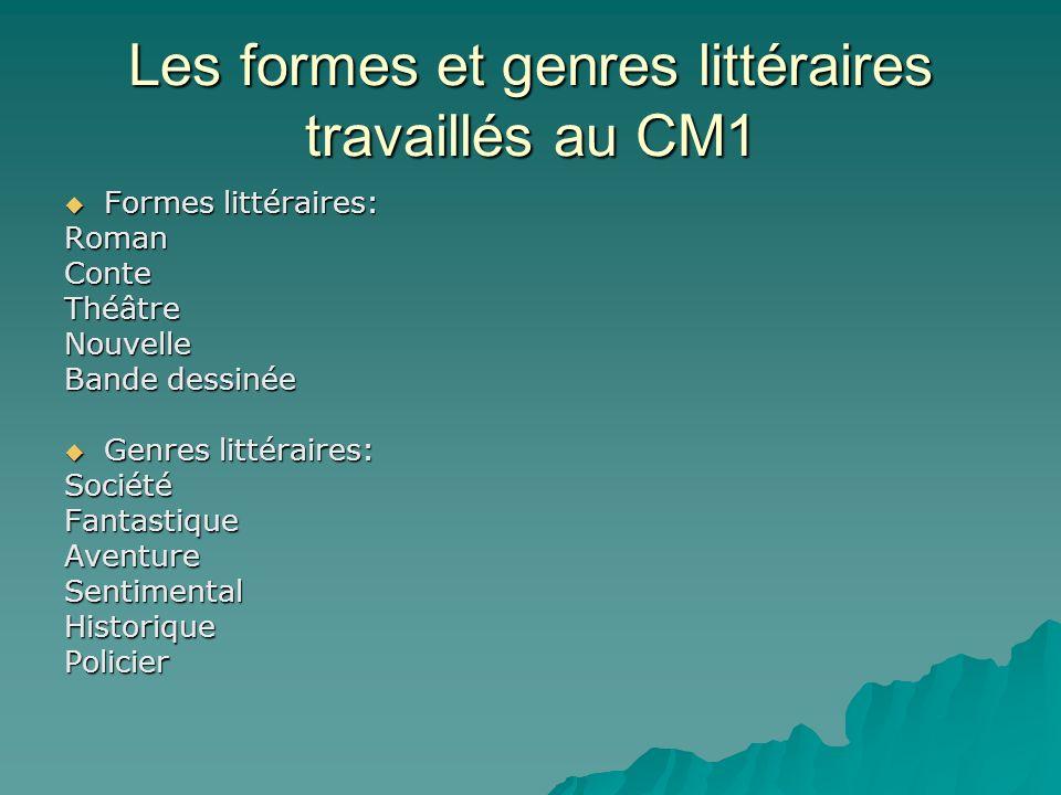 Les formes et genres littéraires travaillés au CM1