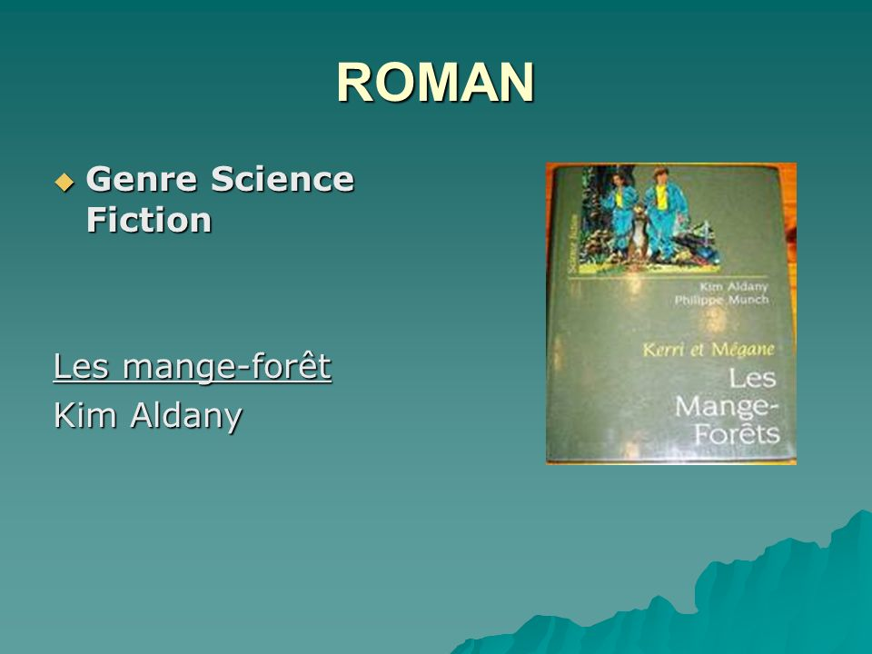 ROMAN Genre Science Fiction Les mange-forêt Kim Aldany
