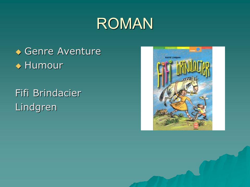 ROMAN Genre Aventure Humour Fifi Brindacier Lindgren