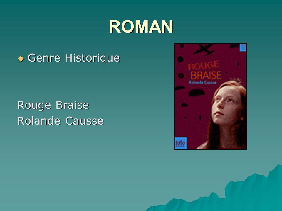 ROMAN Genre Historique Rouge Braise Rolande Causse