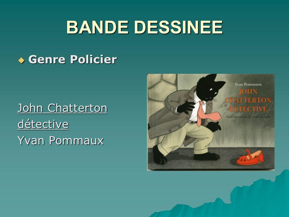 BANDE DESSINEE Genre Policier John Chatterton détective Yvan Pommaux