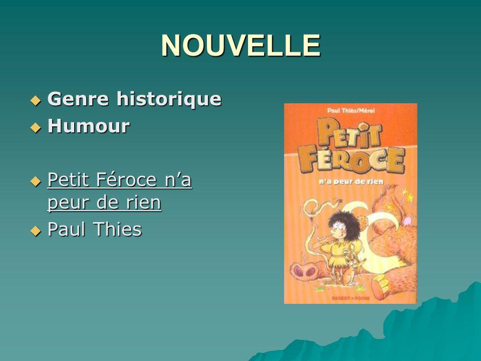 NOUVELLE Genre historique Humour Petit Féroce n'a peur de rien