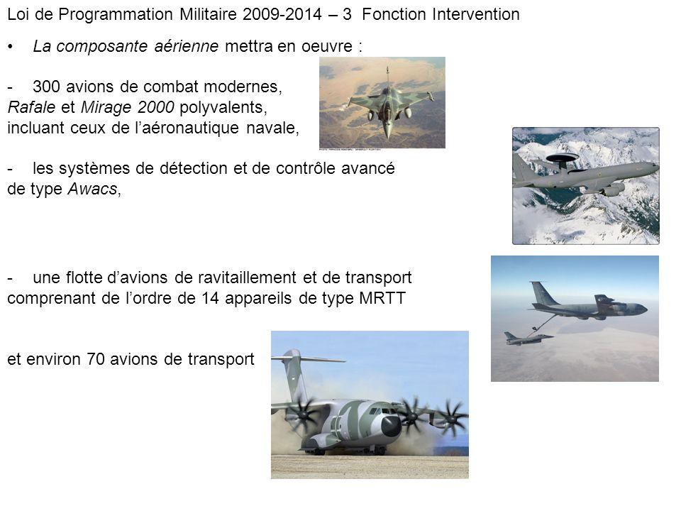 Loi de Programmation Militaire 2009-2014 – 3 Fonction Intervention