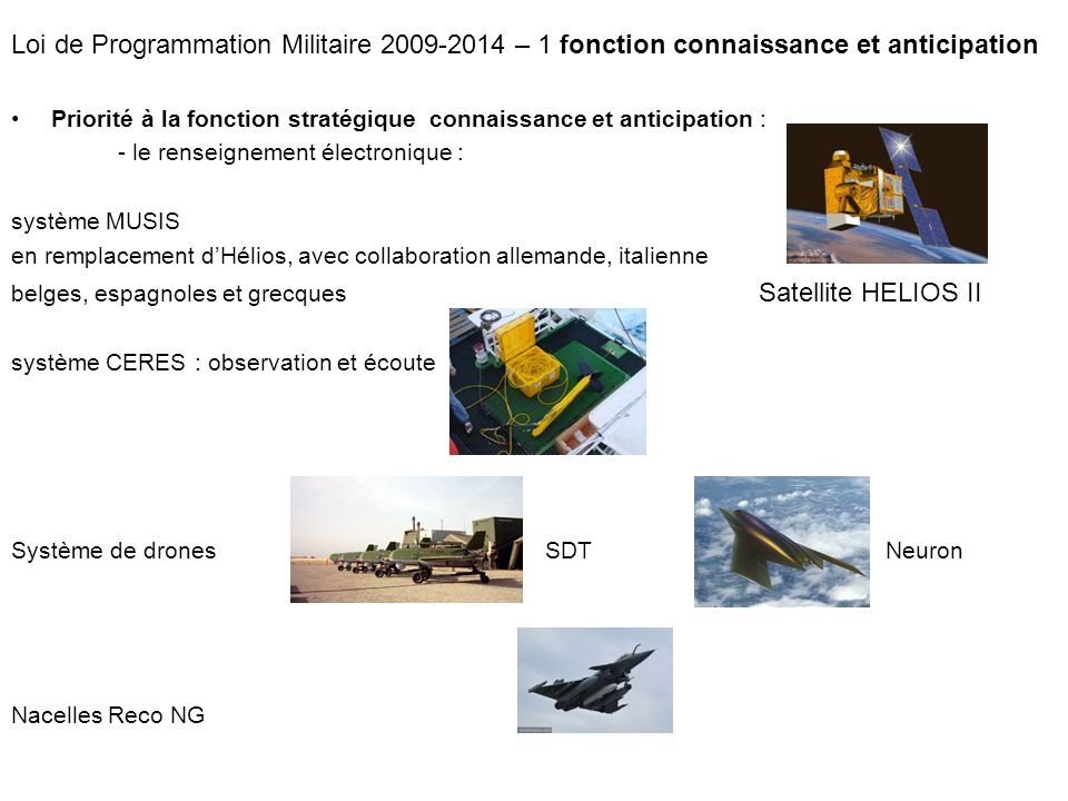 Loi de Programmation Militaire 2009-2014 – 1 fonction connaissance et anticipation
