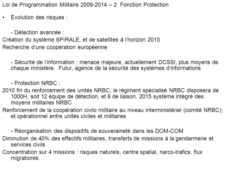 Loi de Programmation Militaire 2009-2014 – 2 Fonction Protection