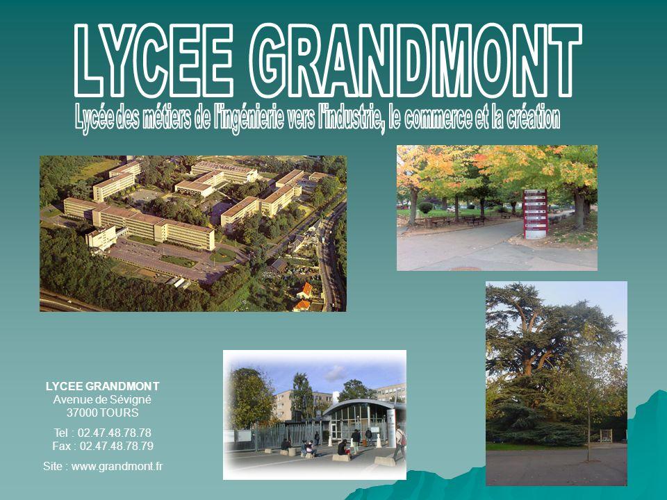 LYCEE GRANDMONT Avenue de Sévigné 37000 TOURS