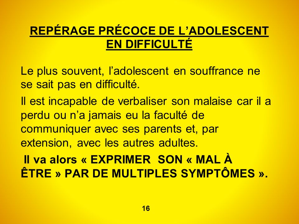 REPÉRAGE PRÉCOCE DE L'ADOLESCENT EN DIFFICULTÉ