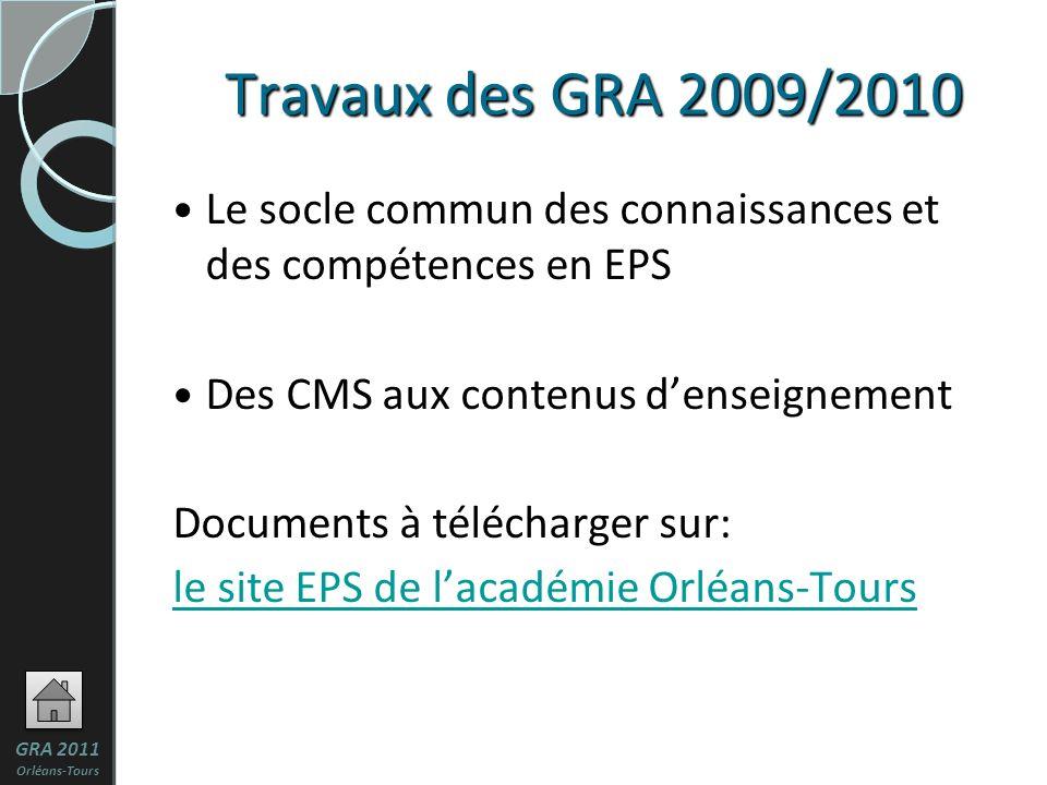Travaux des GRA 2009/2010 Le socle commun des connaissances et des compétences en EPS. Des CMS aux contenus d'enseignement.