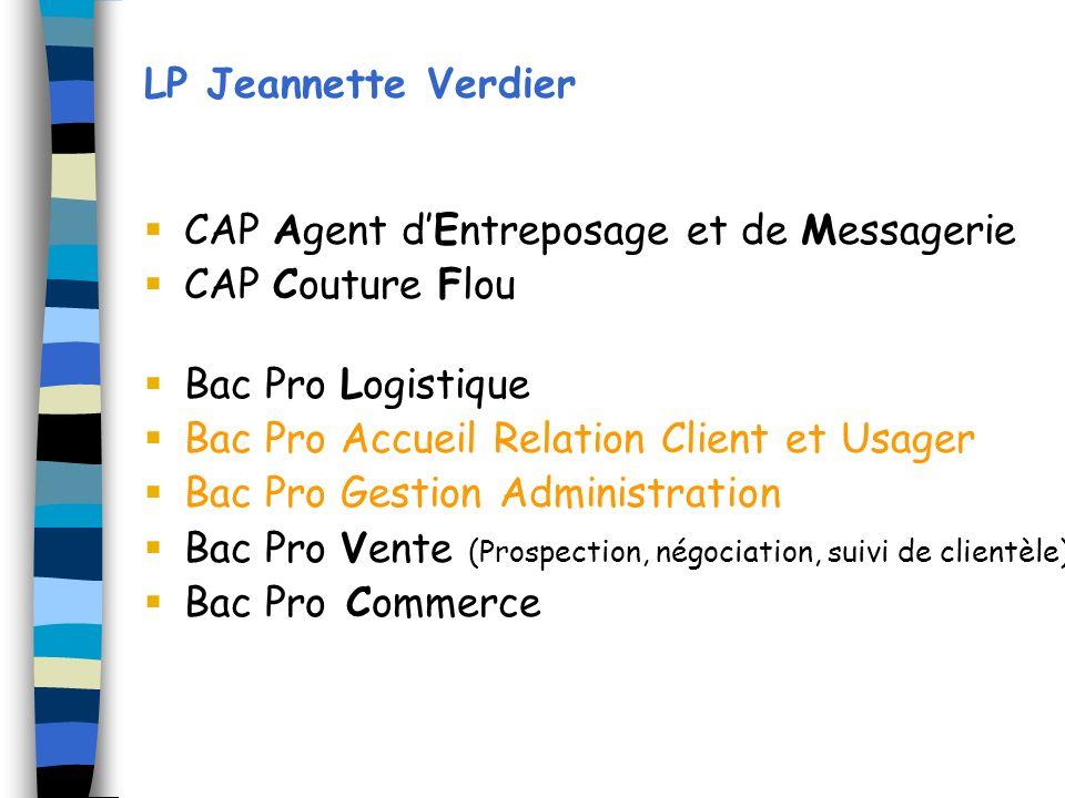 LP Jeannette Verdier CAP Agent d'Entreposage et de Messagerie. CAP Couture Flou. Bac Pro Logistique.
