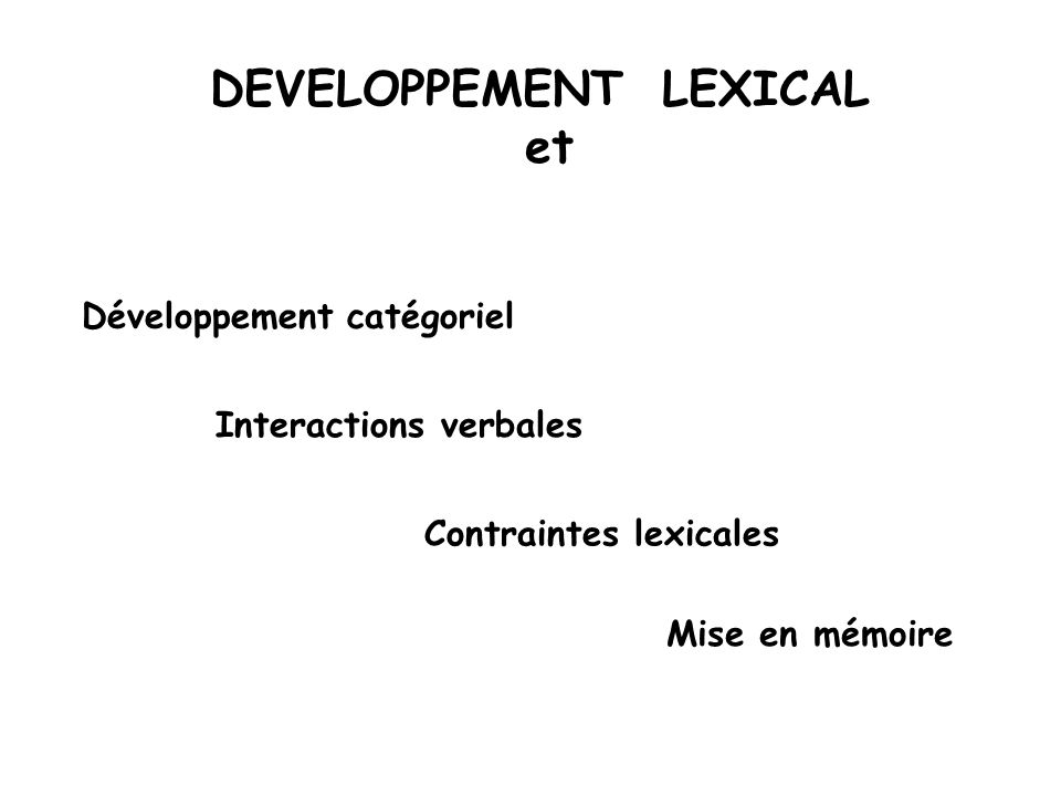 DEVELOPPEMENT LEXICAL