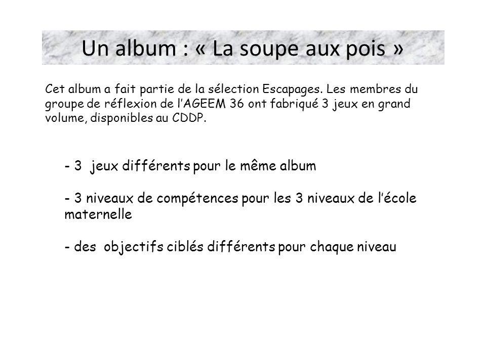 Un album : « La soupe aux pois »
