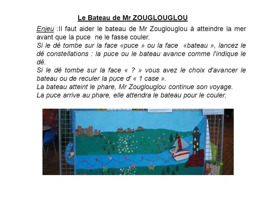Le Bateau de Mr ZOUGLOUGLOU
