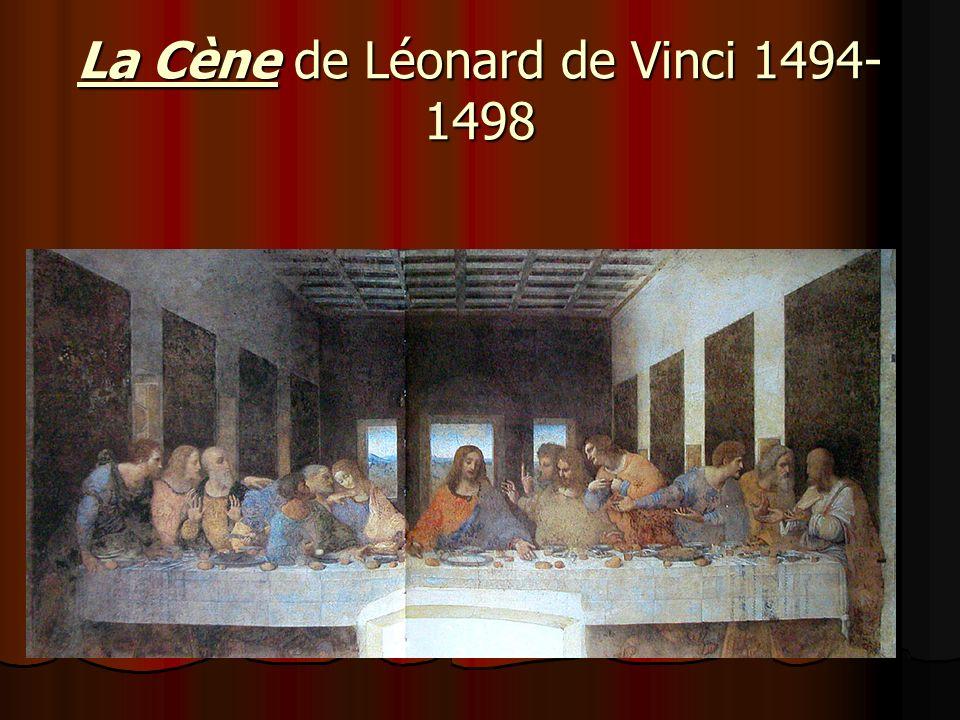 La Cène de Léonard de Vinci 1494-1498
